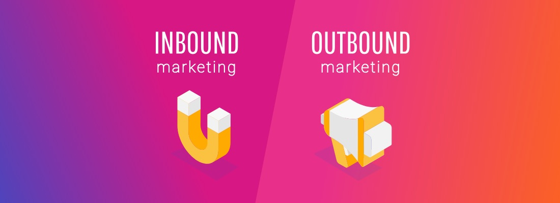 Inbound Marketing vs Outbound Marketing: ¿qué significa cada uno?